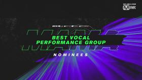 [2019 MAMA] Best Vocal Performance Group Nominees