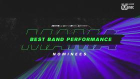 [2019 MAMA] Best Band Performance Nominees