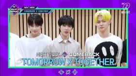 'COMEBACK COUNTDOWN' TOMORROW X TOGETHER (투모로우바이투게더)